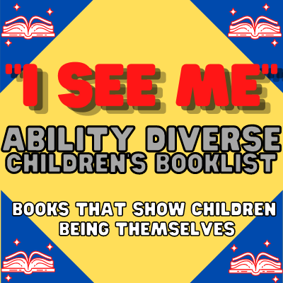 Ability Diverse Children's Booklist