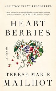 Heart Berries by Therese Marie Mailhot