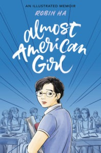 Almost American Girl by Robin Ha