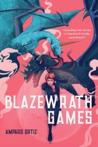 Blazewrath Games by Amparo Ortiz