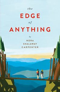The Edge of Anything by Nora Shalaway Carpenter