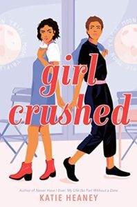 Girl Crushed by Katie Heaney