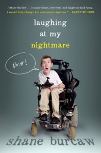 Laughing at My Nightmare by Shane Burcarw