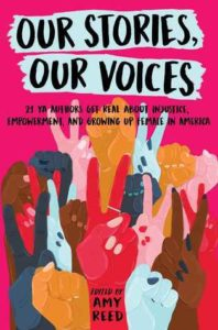 Our Stories, Our Voices edited by Amy Reed