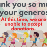 We Are Unable To Accept Donations At This Time, Due To COVID Guidelines. Thank You For Your Generosity!