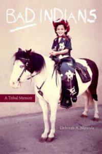 Bad Indians by Deborah A. Miranda