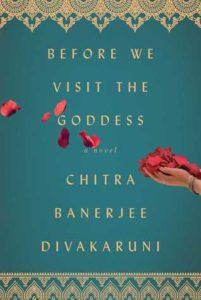 Before We Visit the Goddess by Chitra Banerjee Divakaruni