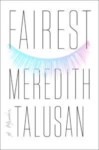 Fairest: A Memoir by Meredith Talusan
