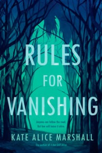 Rules for Vanishing by Kate Marshall
