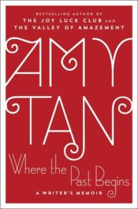 Where the Past Begins by Amy Tan