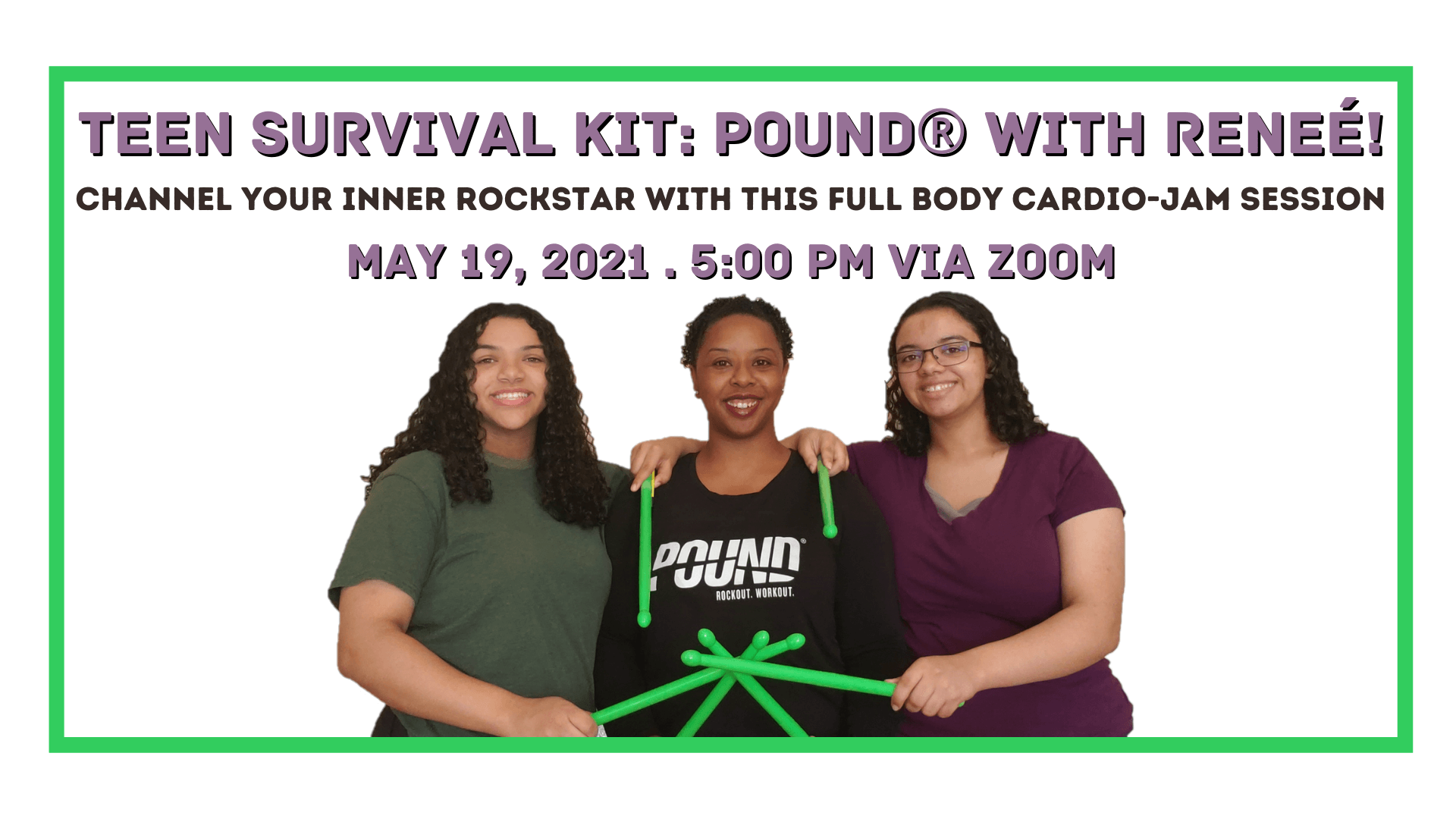 Teen Survival Kit: POUND With Renee!