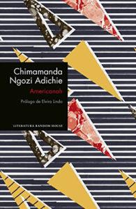 Americanah (Spanish) by Chimamanda Ngozi Adichie