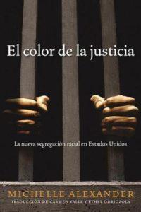 El Color de la Justicia by Michelle Alexander