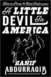 A Little Devil In America by Hanif Abdurraqir