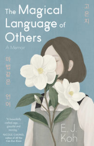 The Magical Language of Others by E.J. Koh