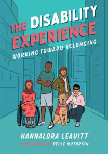 The Disability Experience: Working Toward Belonging by Hannalora Leavitt