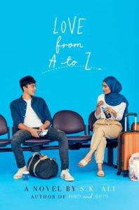 Love From A to Z by S.K. Ali