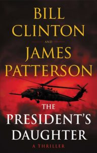 The President's Daughter by Bill Clinton & James Patterson