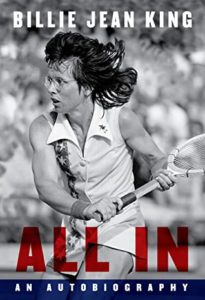 All In: An Autobiography by Billie Jean King