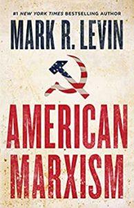 American Marxism by Mark R. Levin